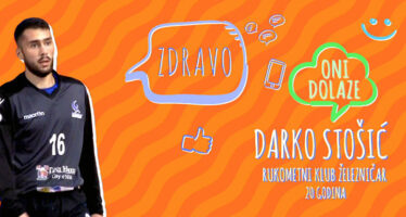 ONI DOLAZE: Darko Stošić (VIDEO)
