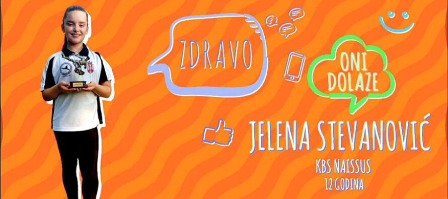 ONI DOLAZE: Jelena Stevanović (VIDEO)