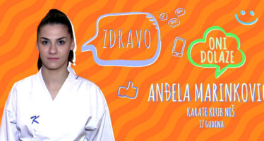 ONI DOLAZE: Anđela Marinković (VIDEO)