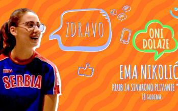ONI DOLAZE: Ema Nikolić (VIDEO)