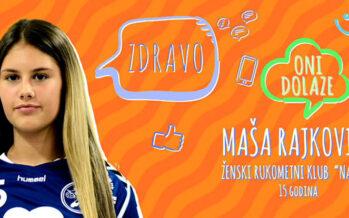 ONI DOLAZE: Maša Rajković (VIDEO)